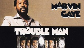 troouble Man Marvin Gaye - vignette