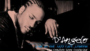 Dangelo+Live+At+The+Jazz+Cafe